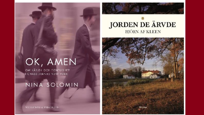Omslagsbilder på två reportageböcker, till vänster boken OK, Amen med chassidiska judar i helfigur och till höger Jorden de ärvde, med sommaridyllisk avståndsbild på ett gods.